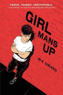 Cover image of Girl Mans Up by M-E-Girard